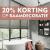 20% Korting op raamdecoratie tot en met 8 februari 2020. Vraag naar de voorwaarden.